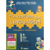 A Aventura Da Linguagem 1ºano,letramento E Alfabetização