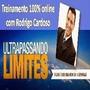 Ultrapassando Limites + Poder Do Foco + 150 Cursos