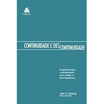 Continuidade E Descontinuidade Livro John S. Feinberg