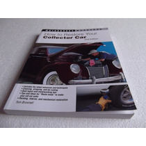 Livro How To Restore Your Collector Car