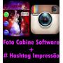 Software Para Cabine Fotográfica ( A Foto Cabine + Hashtag )