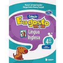 Coleção Eu Gosto Mais Língua Portuguesa 4º Ano