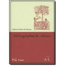 Bibliographia Brasiliana: Livros Raros Sobre O Brasil Publi