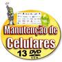 Curso De Manuten��o De Celulares,tablet E Eletronica 13 Dvds