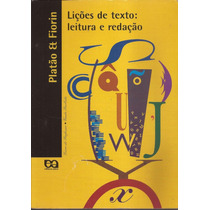 Livro Lições De Texto Literatura E Redação 4ª Edição 2003