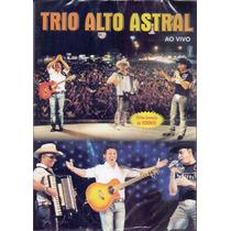 Dvd Trio Alto Astral - Ao Vivo - Novo***