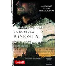 La Conjura Borgia De Pittorru Fabio