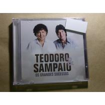 Cd Teodoro E Sampaio - Os Grandes Sucessos - Lacrado