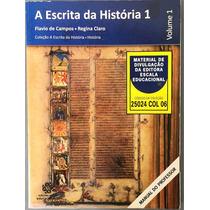 Livro A Escrita Da História Vol 1 Manual Do Professor.