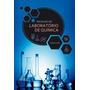 Iniciação No Laboratório De Química Maia Editora Átomo