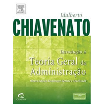 Livro Introdução À Teoria Geral Da Administração Chiavenato