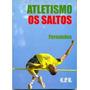 Atletismo: Os Saltos