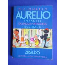 Livro - Dicionário Aurélio Infantil Da Língua Portuguesa