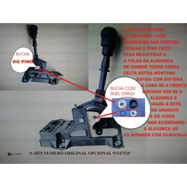 Reparo Da Alavanca Trambulador Celta/astra/vectra/corsa Re F