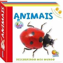 Livro Infantil Descobrindo Meu Mundo - Animais