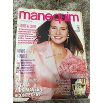 Revista Manequim C/moldes Adriana Esteves Festa Transparenci