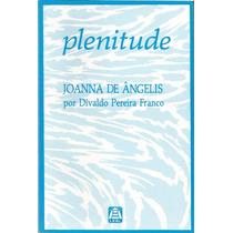 Plenitude Joanna De Ângelis .