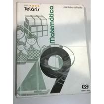 Matemática - Projeto Teláris 9o Ano