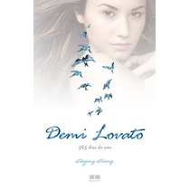 Demi Lovato 365 Dias Do Ano (staying Strong)