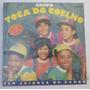 Vinil: Toca Do Coelho - Tem Criança No Samba = Loucoporvinil