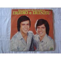 Iridio E Irineu-lp-vinil-recordaçao De Boiadeiro-mpb-sertane