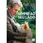 Dvd Sempre Ao Seu Lado (2009) - Novo Lacrado Original