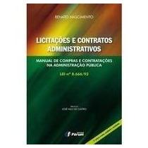 Livro Licitações E Contratos Administrativos - Manual De Co