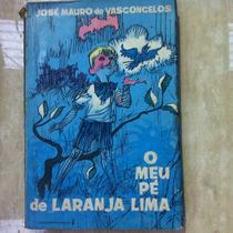 Livro O Meu Pe De Laranja Lima - Jose Maurode Vasconcelos 2