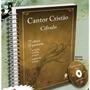 Cantor Cristão Cifrado Com Cifras E Partituras Frete Grátis