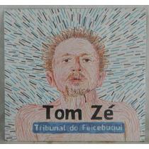 Compacto - Disco De Vinil - Tom Zé - Tribunal Do Feicebuqui