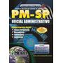 Apostila Oficial Administrativo - Pm Sp