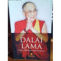 Livro Dalai Lama - Sobre O Budismo E A Paz De Espírito