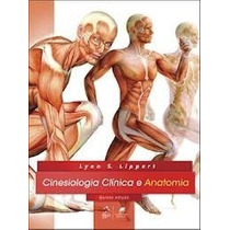 Livro Em Pdf. Cinesiologia Clínica E Anatomia 5ªed - Lippert