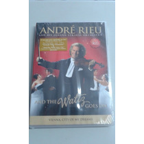 Dvd-andré Rieu - And The Waltz Goes On Original Novo Lacrado
