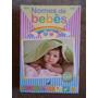 Nome De Bebê - Livro - 352 Páginas - + De 1000 Nomes