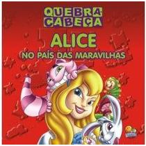 Livro Infantil Quebra Cabeça - Alice No País Das Maravilhas