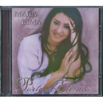Cd Mara Lima - Portais Eternos   Frete Grátis