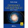 Livro Desenho Geometrico Ideias E Imagens - 9º Ano Saraiva