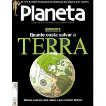 Revista Planeta Quanto Custa Salvar A Terra Março 2009 N 436