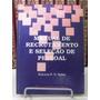 Livro - Manual De Recrutamento E Seleção De Pessoal