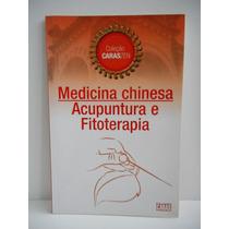 Livro Medicina Chinesa Acupuntura E Fitoterapia