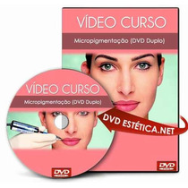 Dvd Maquiagem Definitiva (micropigmentação) - Via Download