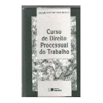 Curso De Direito Processual Do Trabalho-amauri Mascaro