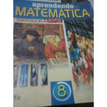 Livro Aprendendo Matematica 8 Serie Jose Ruy Giovanni