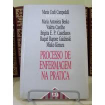 * Livro - Processo De Enfermagem Na Prática - Maria Coeli...