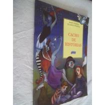 Livro - Mary França E Eliardo França - Cacho De Histórias