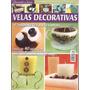 Artesanato - Velas Decorativas E Sabonetes Artesanais Nº 11