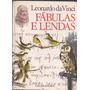 Livro Fabulas E Lendas Leonardo Da Vinci - Salamandra - 1977