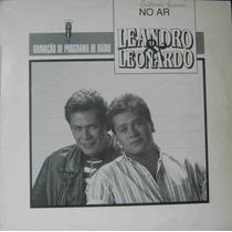 Leandro E Leonardo - Lp Programa De Rádio No Ar - Gel 1992