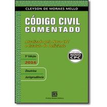 Código Civil Comentado: Atualizado Pelo Novo Cpc E Estatut